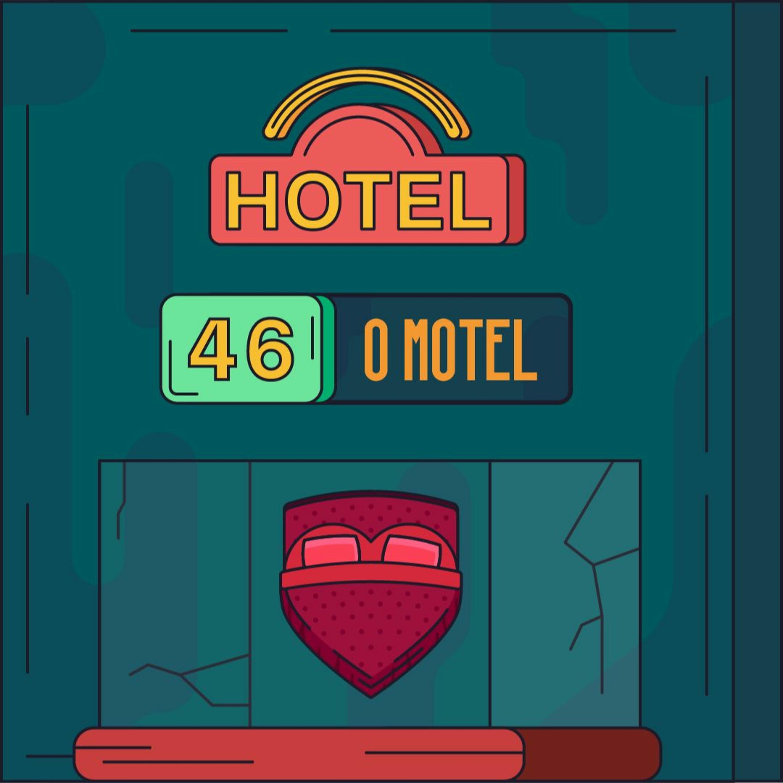 Hotel #46 - O Motel