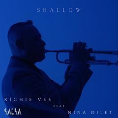 Shallow - Richie Vee Ft. Nina Dilet