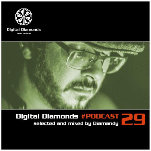 Digital Diamonds #PODCAST 29 by Diamandy