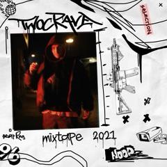 """TWOCRAVE - MIXTAPE """"PART 2"""""""