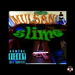 #MM4L Mulsani - SLiME