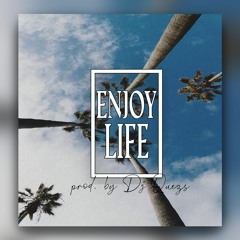 Enjoy Life (Co-Produced by C.Reed) [100]