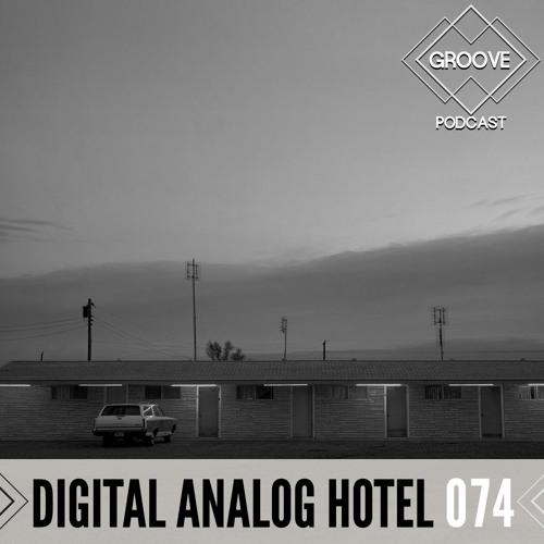 GROOVE Podcast 074   2020 - Digital Analog Hotel