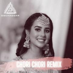 Chori Chori - Remix