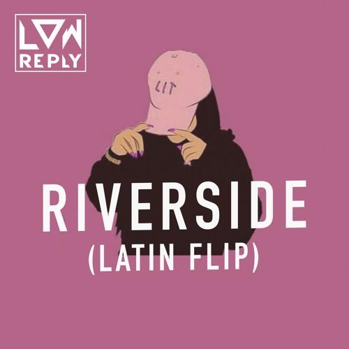 Riverside (Latin Flip)