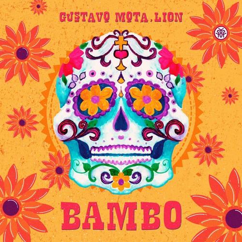 Gustavo Mota, LION - Bambo (Original Mix)