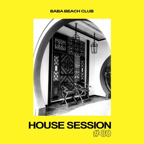 House Session Vol.80
