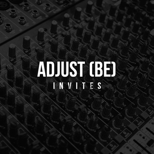 Adjust (BE) Invites