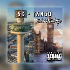 SK x MiSTah Kye - TANGO L2L [OFFICIAL MUSIC AUDIO]