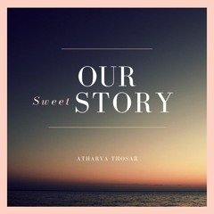 Our Sweet Story