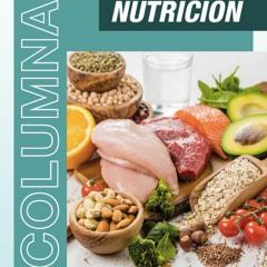 Columna Nutrición - Alimentación sana, segura y soberana