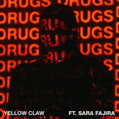 Yellow Claw - DRXGS (Ft. Sara Fajira) [OUT NOW]