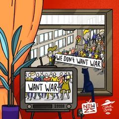 Newzs & Dormidontov  -  We Don't Want War (Radio Mix)