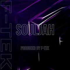 F-TEK - SOULJAH [FREE DOWNLOAD]