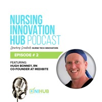 Nursing Innovation Hub Podcast Episode #2
