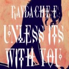 RayDaChef Morales - Unless Its With You