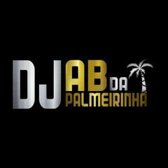 7 MINUTIN NO PIQUE DO SERRÃO (( DJ AB DA PALMEIRINHA )) 2021