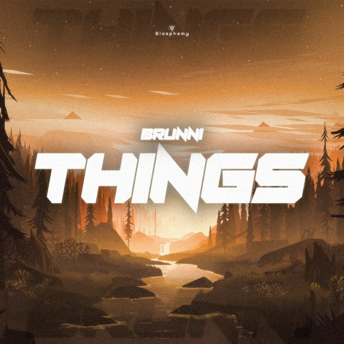 BRUNNI - Things (Free Download)