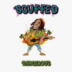Scuffed - Dangerous [FREE]