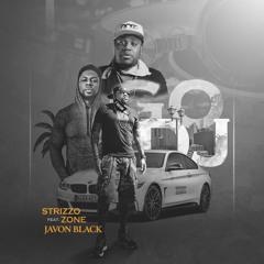 Go DJ feat. Zone & Javon Black