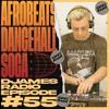Download Afrobeats, Dancehall & Soca // DJames Radio Episode 55 Mp3