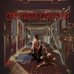 Creatures Crawling (Club Dance Remix)