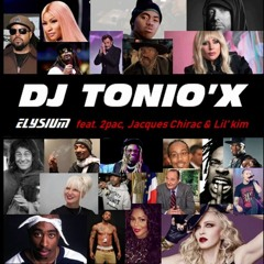 Dj Tonio'x - Elysium (feat. 2pac & Lil Kim)