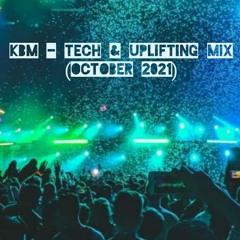 KBM - Tech & Uplifting Mix (October 2021)