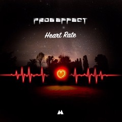 Prog Effect - Heart rate (OUT NOW ON REGROUP REC.)