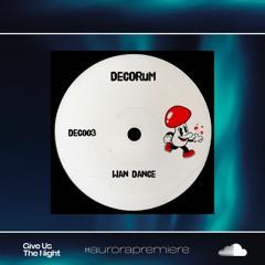[PREMIERE] Decorum - Wan Dance