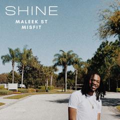 Shine (Ft MisFit)