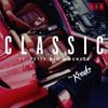 Classic (feat. Fetty Wap & POWERS )