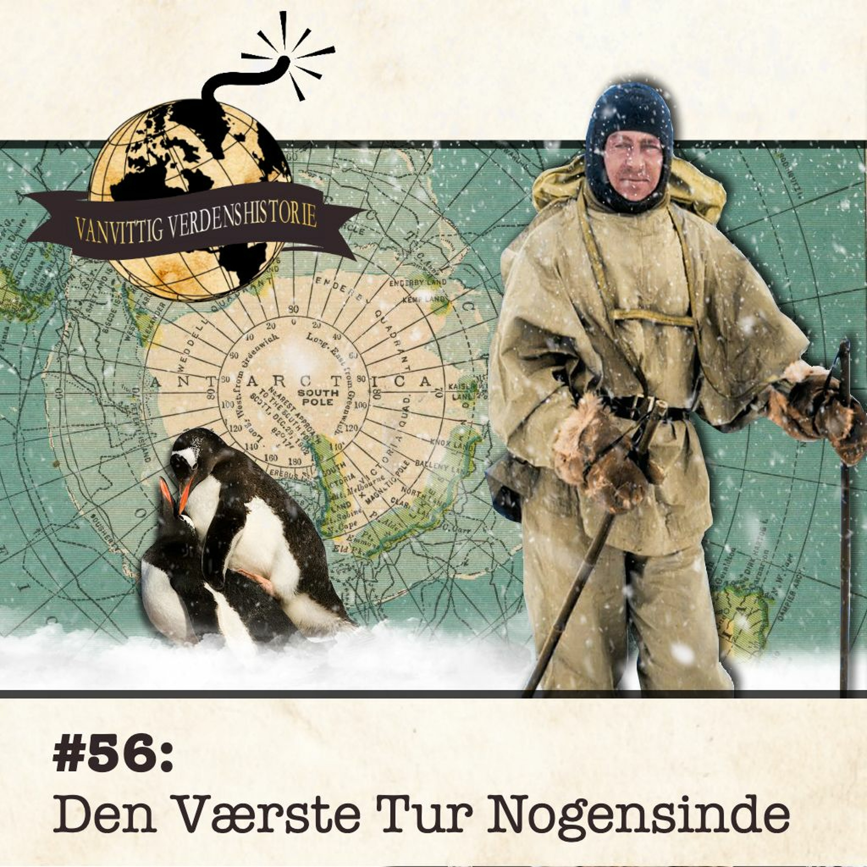 #56: Den Værste Tur Nogensinde