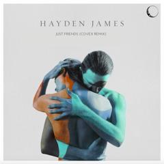 Hayden James - Just Friends (Covex Remix)