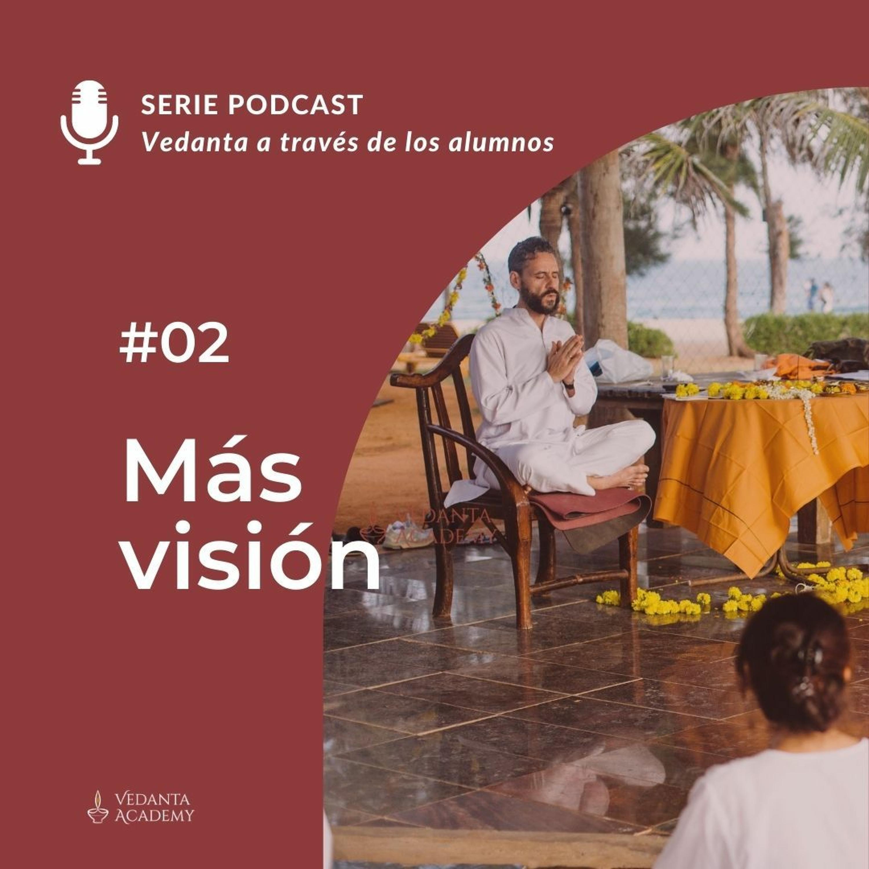 02 - Más visión