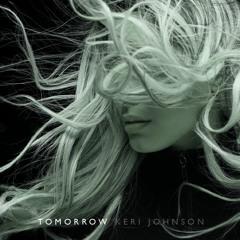 Tomorrow (feat. Keri Johnson)
