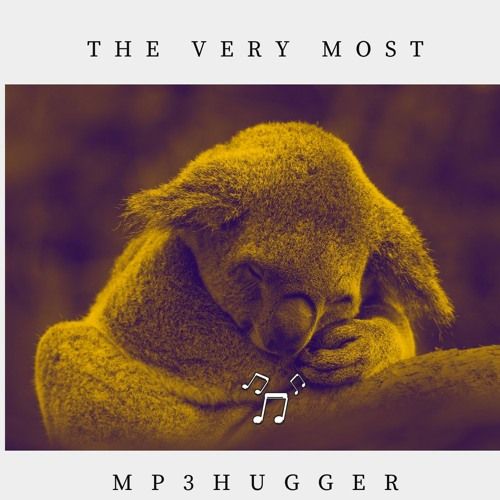 The Very Most - Mp3hugger