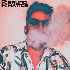 [SET] BRUNO MATTOS - EXCLUSIVE 2021
