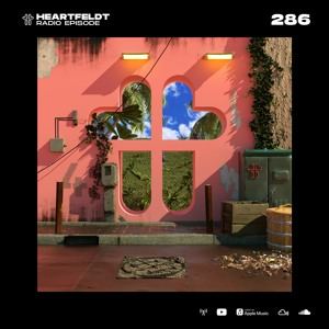 Sam Feldt - Heartfeldt Radio #286
