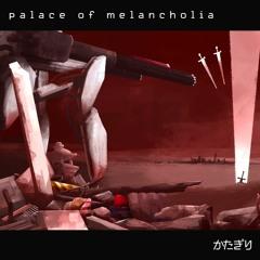 Palace of Melancholia