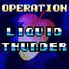Operation Liquid Thunder