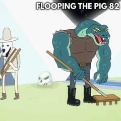 Flooping the Pig - An Adventure Time Podcast - Episode 82: 'Death'