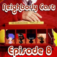 NeighborlyCast E8 - Children's Hospital
