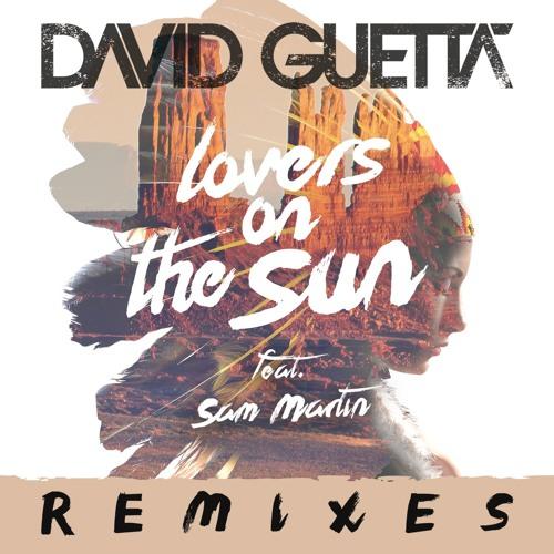 Lovers on the Sun (feat. Sam Martin) (Blasterjaxx Remix)
