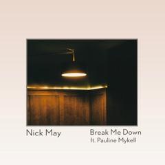 Break Me Down (feat. Pauline Mykell)