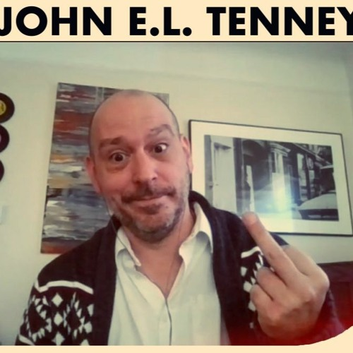 AEWCH 133: JOHN E.L. TENNEY or THE PARANORMAL IS REAL & REALITY IS PARANORMAL