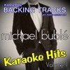 To Love Somebody (Originally Performed By Michael Buble) [Karaoke Version]