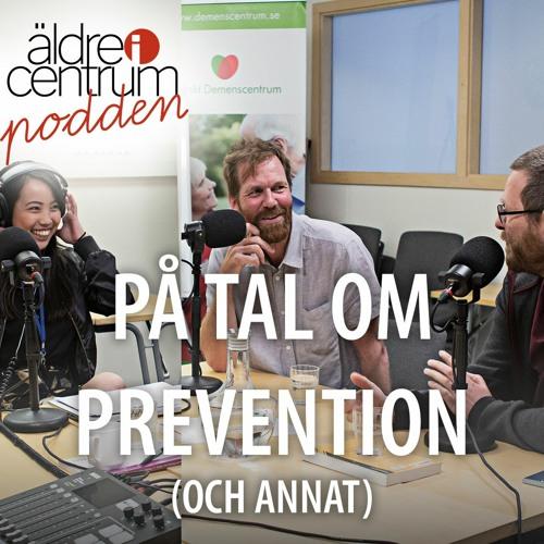 Avsnitt 5: På tal om prevention (och annat)