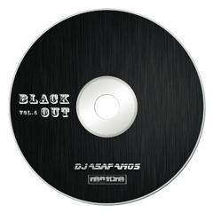 Blackout Vol .4 By DJ Asaf Amos