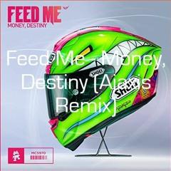 Feed Me - Money, Destiny (Ajaxis Remix) [Monstercat Release]